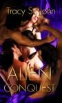 Alien Conquest - Tracy St. John