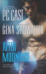 After Moonrise: PossessedHaunted - P.C. Cast, Gena Showalter