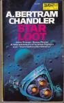 Star Loot - A. Bertram Chandler