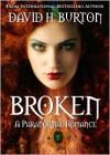 Broken - David H. Burton