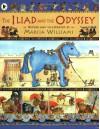 The Iliad and the Odyssey - Marcia Williams