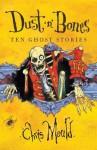 Dust 'n' Bones: Ten Ghost Stories - Chris Mould
