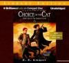 Choice of the Cat - E.E. Knight, Christian Rummel