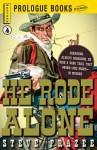 He Rode Alone - Steve Frazee
