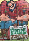 The Tall Tale of Paul Bunyan: The Graphic Novel - Martin Powell, Aaron Blecha