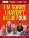 I'm Sorry I Haven't a Clue 4 - Tim Brooke-Taylor, Graeme Garden, Humphrey Lyttelton, Willie Rushton, Barry Cryer, BBC Audiobooks
