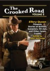 The Crooked Road Volume 2: Ellery Queen Presents Stories of Grifters, Gangsters, Hit Men, and Other Career Crooks - Dana Cameron, Peter Lovesey, Lawrence Block, Mark Coggins, Ed McBain, Lou Manfredo, Edward D. Hoch, Janice Law, Doug Allyn, Janet Hutchings