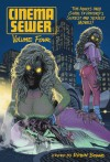 Cinema Sewer Volume 4: The Adults Only Guide to History's Sickest and Sexiest Movies! - Robin Bougie