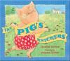 The Pig's Knickers - Jonathan Emmett, Vanessa Cabban