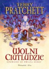 Wolni Ciutludzie (Świat Dysku, #30) - Terry Pratchett, Dorota Malinowska-Grupińska
