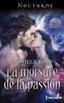 La morsure de la passion (Nocturne) (French Edition) - Michele Hauf