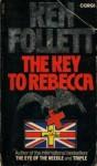 The Key to Rebecca - Ken Follett