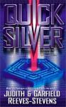 Quick Silver - Judith Reeves-Stevens, Garfield Reeves-Stevens