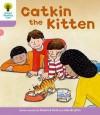 Catkin the Kitten - Roderick Hunt, Annemarie Young
