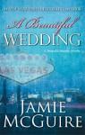 A Beautiful Wedding - Jamie McGuire