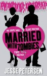 Married with Zombies (Living with the Dead) - Jesse Petersen