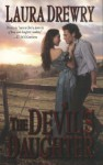 The Devil's Daughter - Laura Drewry