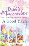 A Good Yarn (A Blossom Street Novel - Book 2) - Debbie Macomber