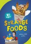Strange Foods - Michael J Rosen, Ben Kassoy, Doug Jones