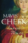 Amenable Women - Mavis Cheek