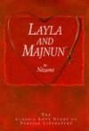 Layla and Majnun: The Classic Love Story of Persian Literature - Nizami Ganjavi, Colin Turner