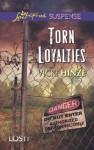 Torn Loyalties (Lost, Inc.) - Vicki Hinze