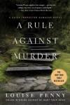 A Rule Against Murder (Armand Gamache, #4) - Louise Penny
