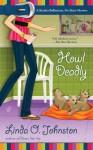 Howl Deadly - Linda O. Johnston