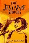 The Jessame Stories (Read Aloud Books) - Julia Jarman, Duncan Smith