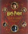 Harry Potter: Film Wizardry - Brian Sibley