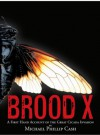 Brood X - Michael Phillip Cash