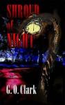 Shroud of Night - G.O. Clark