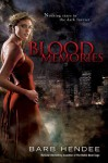 Blood Memories - Barb Hendee