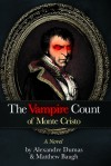 The Vampire Count of Monte Cristo - Matthew Baugh