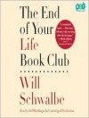 The End of Your Life Book Club (Audio) - Will Schwalbe