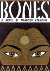 Bones - Margaret Karmazin