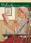 Felicity Learns a Lesson (American Girl Collection) - Valerie Tripp