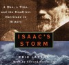 Isaac's Storm: A Man, a Time, and the Deadliest Hurricane in History (Audio) - Erik Larson, Edward Herrmann
