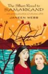 Silken Road to Samarkand - Janeen Webb