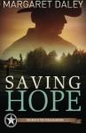 Saving Hope - Margaret Daley