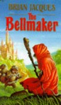 The Bellmaker - Brian Jacques
