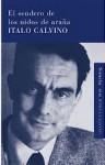 El Sendero De Los Nidos De Arana - Italo Calvino, Aurora Bernárdez