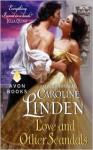 Love and Other Scandals - Caroline Linden