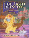 The Light Princess and Other Fairy Tales (Dover Children's Classics) - George MacDonald, Greville MacDonald, Arthur Hughes