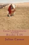 Caesar's Commentaries in Latin - Julius Caesar, Tom Thomas