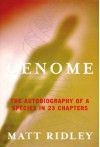 Genome: The Autobiography of a Species In 23 Chapters - Matt Ridley