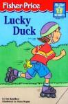 Lucky Duck - Sue Kueffner, Susan Hood, Dana Regan