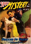 Spicy Mystery Stories - May 1942 - E. Hoffmann Price