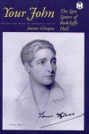 Your John: The Love Letters of Radclyffe Hall - Radclyffe Hall