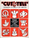 """Totline """"Cut & Tell"""" Scissor Stories for Winter: Original Stories, Paper Plate Cut-Outs and Patterns - Jean Warren, Larry Countryman"""